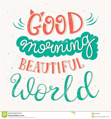 good morning beautiful world quote stock vector illustration  poster typographic