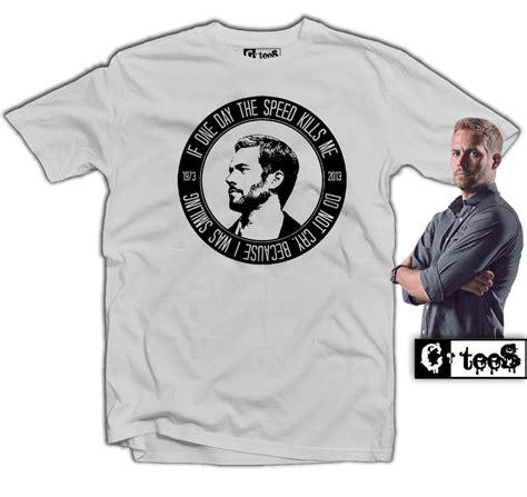 T Shirt Paul Walker what would gemma do t shirtc tees pk