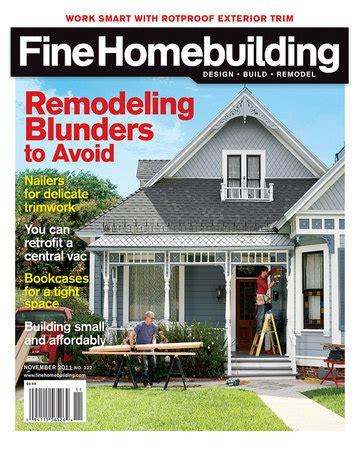 fine homebuilding magazine magazine page 3 of 17 fine homebuilding