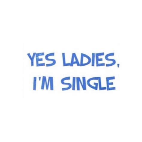 Tshirt Im Single i m single t shirt