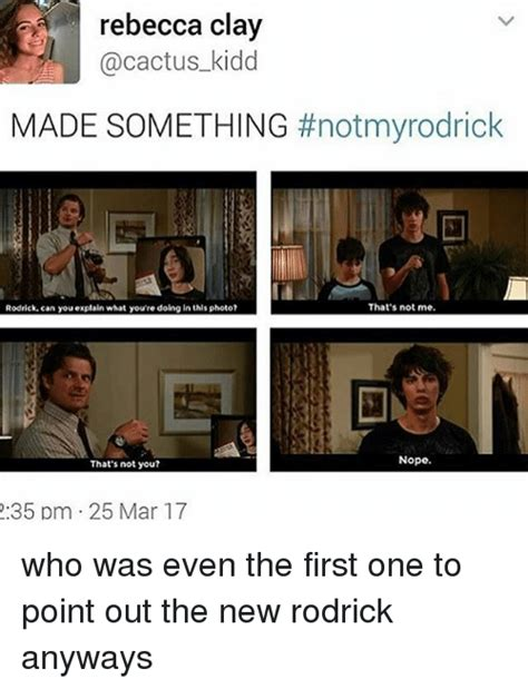 Not Me Meme - rebecca clay kidd made something not my rodrick that s