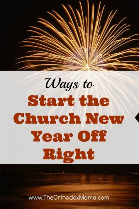 ways to start the church new year right orthodox