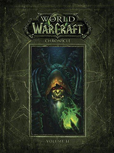 libro warcraft lord of the la couverture de world of warcraft chronicles volume 2 se d 233 voile
