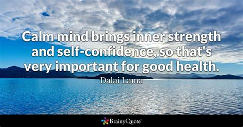 calm mind brings  strength   confidence    important  good health