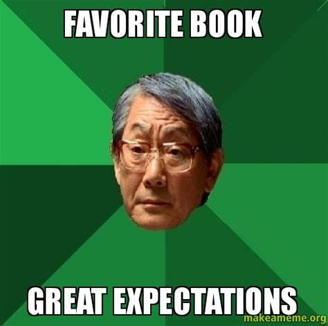 great expectations book report favorite book great expectations make a meme
