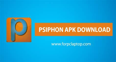 psiphon apk psiphon 129 apk per android e windows pc laptop smartphoneguida