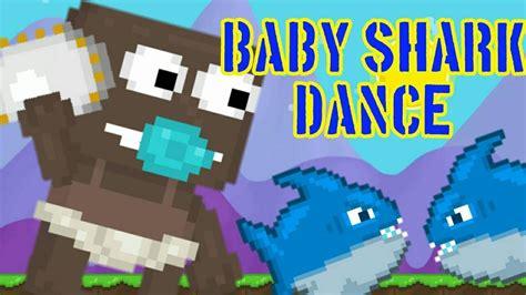 baby shark youtube dance baby shark dance growtopia music video youtube