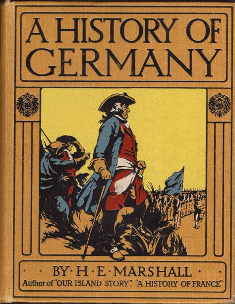 the story of germany books the baldwin project the history of germany by henrietta