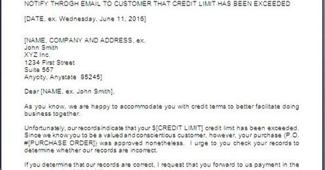 Letter Of Credit Limit To Customer every bit of credit limit exceeded letter