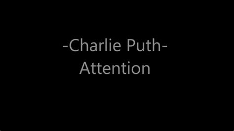 charlie puth attention lyrics charlie puth attention lyrics youtube