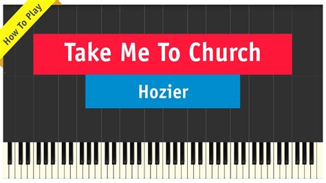 keyboard tutorial take me to church hozier take me to church piano cover how to play