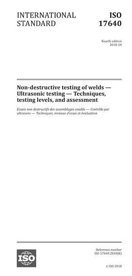 ISO 17640:2018 - Non-destructive testing of welds