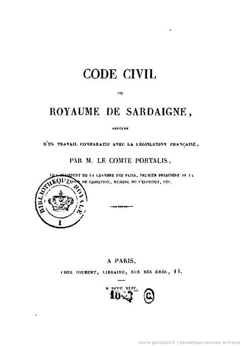 code civil avec 2711024873 code civil du royaume de sardaigne pr 233 c 233 d 233 d un travail comparatif avec la l 233 gislation