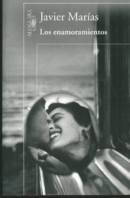 libro los enamoramientos musiczine los enamoramientos javier mar 237 as 2011