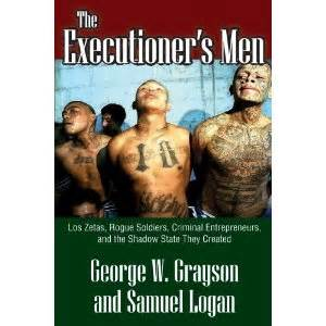 kaã mili grayson s book of etiquette books the executioner s los zetas small wars journal