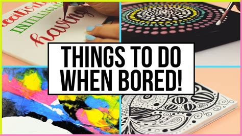 creative things to do when you are bored at home