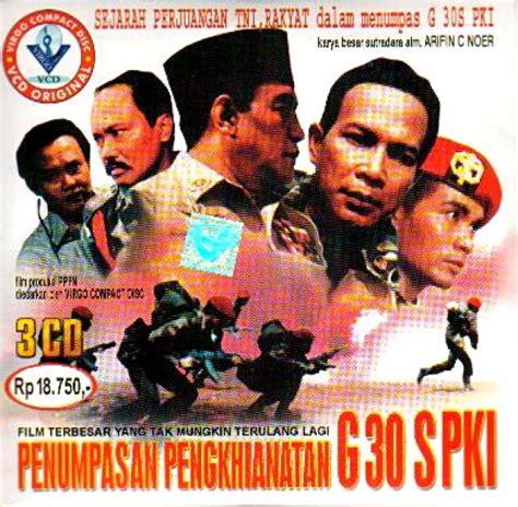 download film g30s pki indowebster 6 fakta tentang film g 30 s pki yang wajib diketahui