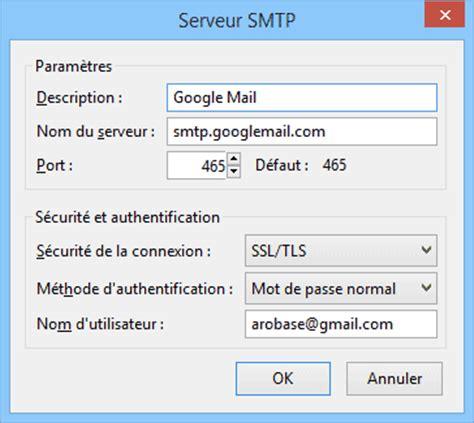 gmail smtp server port modifier le num 233 ro de port smtp dans thunderbird