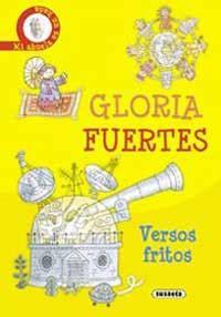 versos fritos gloria fuertes comprar el libro apexwallpapers com lupa del cuento colecciones colecci 243 n quot gloria fuertes quot