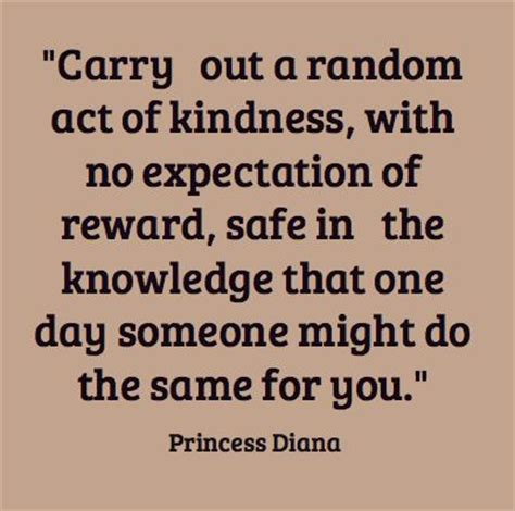 45 random acts of kindness quotes we might set the