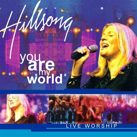 You Are My 4 you are my world hillsong mp3 buy tracklist