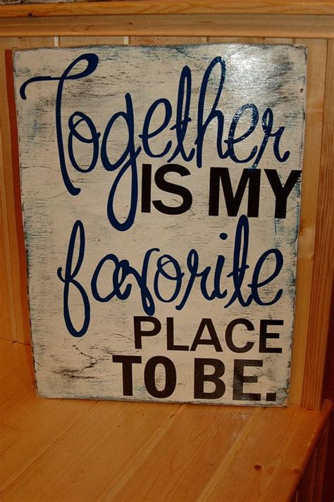 cute bedroom signs rustic wood sign together is my favorite place to by