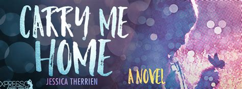 cover reveal carry me home by therrien thhernandez