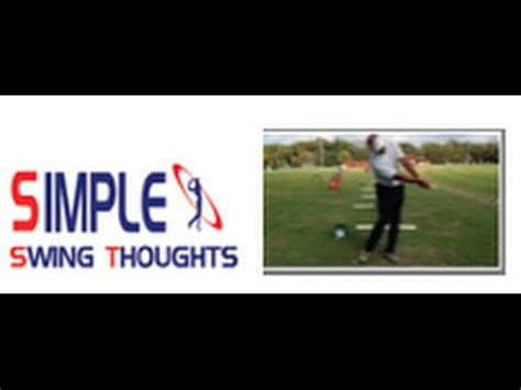 simple golf swing thoughts golf swing release throw golf club to target youtube