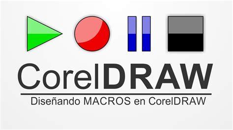 corel draw x5 vs x6 coreldraw macros entendiendo y dise 241 ando las macros en