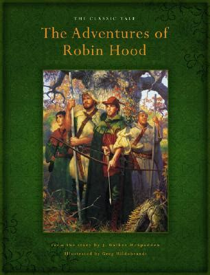 the adventures of robin hood a ladybird book the adventures of robin hood by j walker mcspadden reviews discussion bookclubs lists
