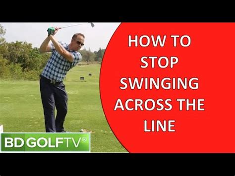 how to stop coming up in golf swing golf swing tips stop swinging across the line golf