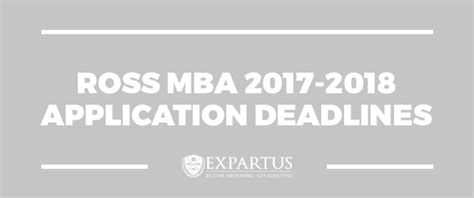 Mba Application Deadline by Ross Mba 2017 2018 Application Deadlines