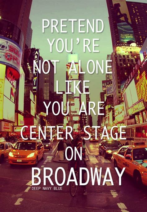 tattoo new york broadway the 25 best broadway quotes ideas on pinterest broadway