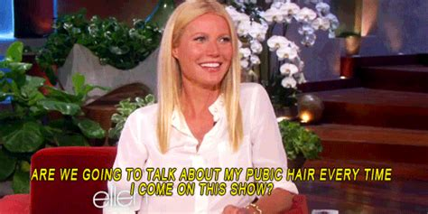 celebrity pubic hair bloopers full frontals gwyneth paltrow talks about her pubic hair on ellen again