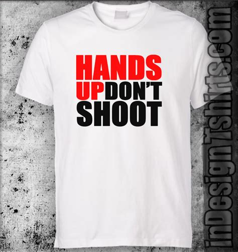 tshirt kaos dont shoot up don t shoot justice for mike brown ferguson