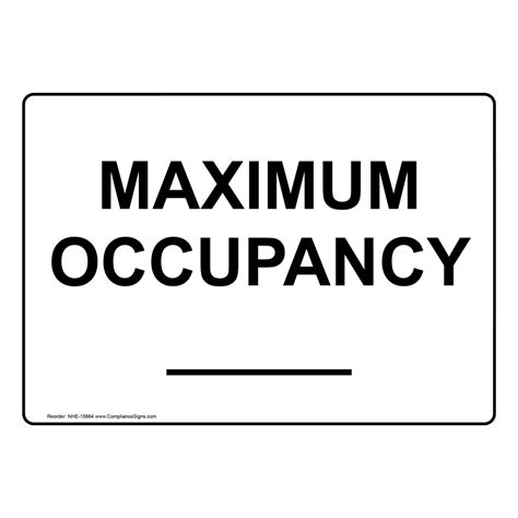 Custom Maximum Occupancy Sign Nhe 15664 Industrial Notices Occupancy Sign Template