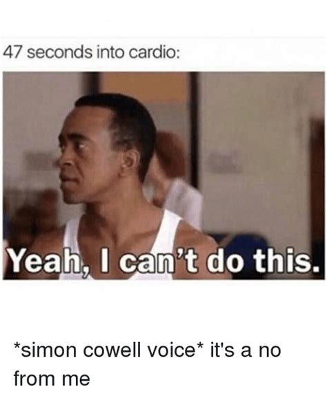 Simon Cowell Says No To And by 25 Best Memes About Simon Cowell Simon Cowell Memes