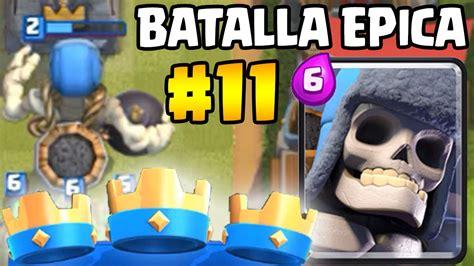 misin clash un esqueleto 3 coronas usando esqueleto gigante batalla 201 pica 11 clash royale youtube