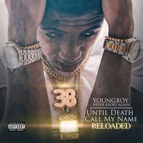 youngboy never broke again until death call my name youngboy never broke again quot until death call my name