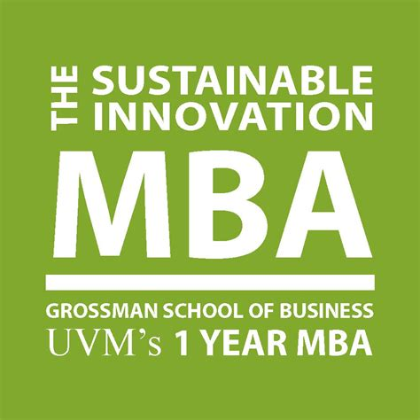 Of Vermont Sustainable Mba by The Sustainable Innovation Mba Curriculum Grossman