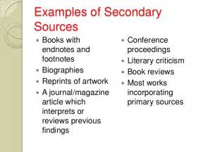 Primary Source Essay Exle by Primary And Secondary Sources