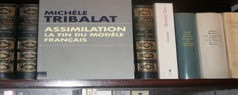 libro assimilation la fin du 171 assimilation la fin du mod 232 le fran 231 ais 187 de mich 232 le tribalat