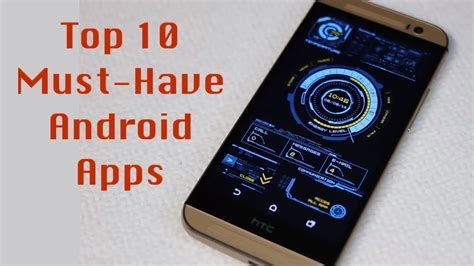 android top apps top 10 best android apps