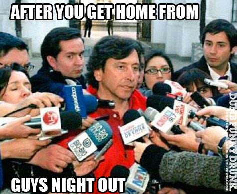 Night Out Meme - guys night out dumbfunnydrunk com