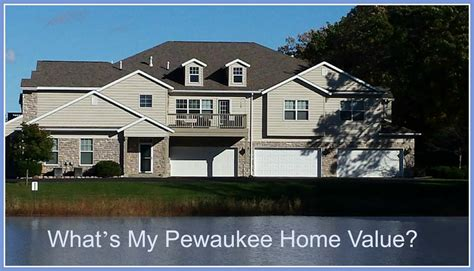 what s my pewaukee home value kristin johnston