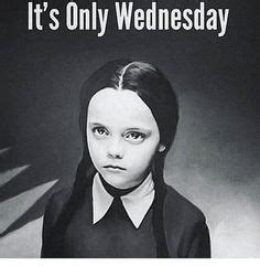 Wednesday Memes Dirty - 1000 images about days of the week memes on pinterest