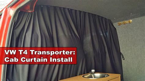 installing curtains in van vw t4 transporter cer van cab curtain install youtube