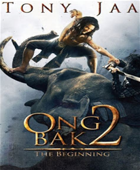 film ong bak 4 online gratis download video ong bak full movie countryfree