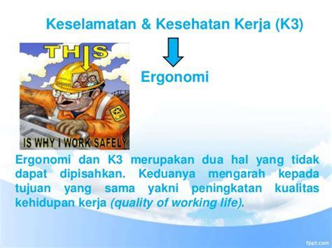 Ergonomi Dan K3kesehatan Keselamatan Kerja Wowo ergonomi dalam bekerja