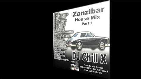 house music classics house music classics zanzibar part 1 by dj chill x doovi